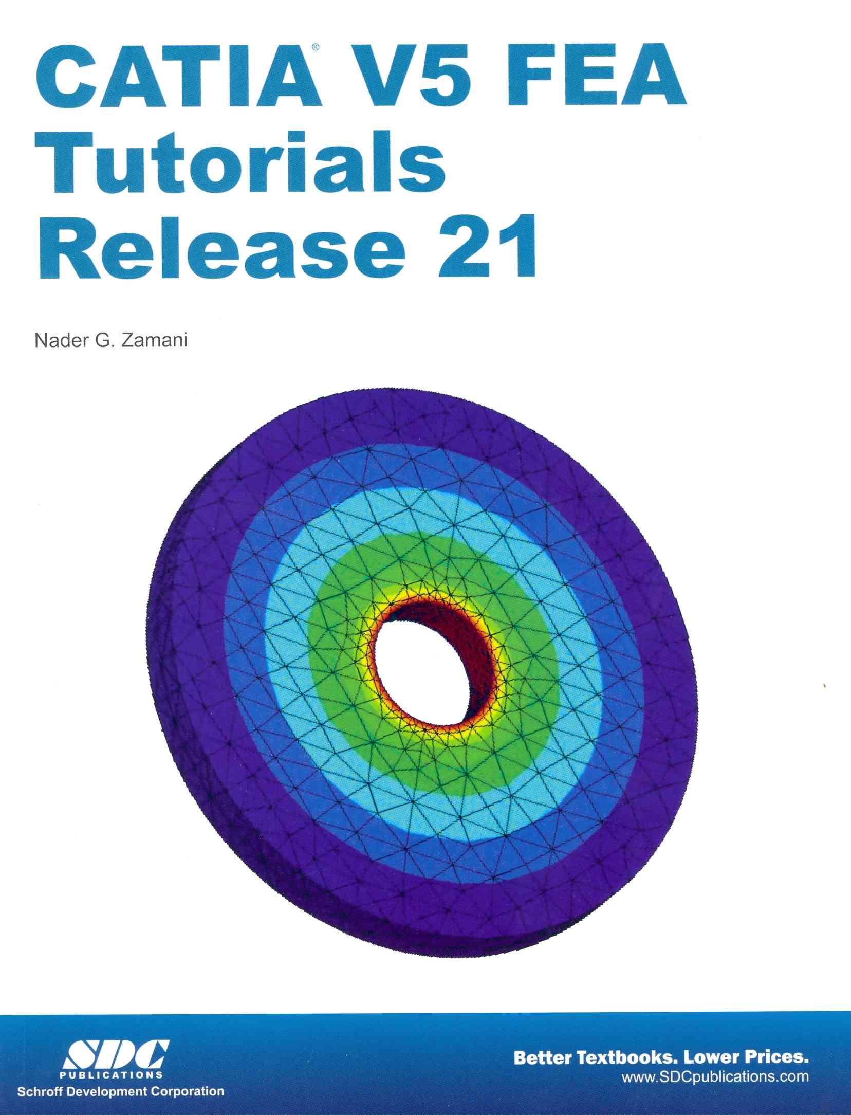 Catia V5 Fea Tutorials Release 21 By Zamani, Nader